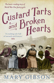 Custard Tarts and Broken Hearts, Mary Gibson