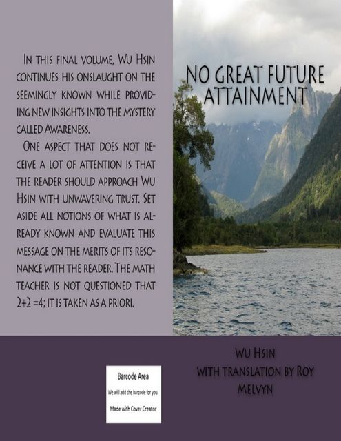 No Great Future Attainment, Roy Melvyn, Wu Hsin