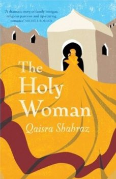 The Holy Woman, Qaisra Shahraz
