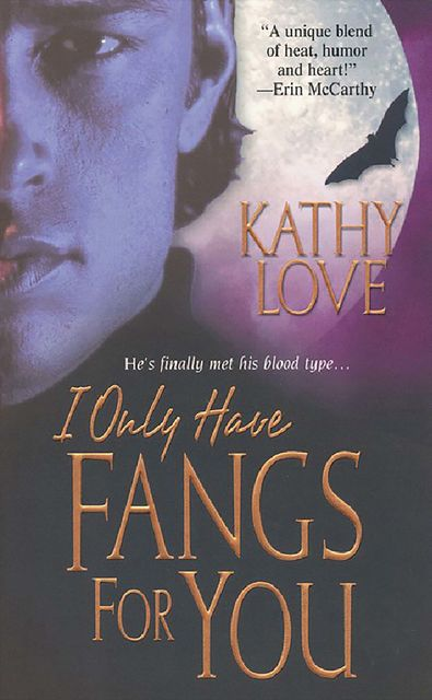 I Only Have Fangs For You, Kathy Love