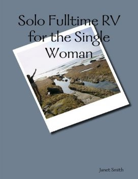Solo Fulltime Rv for the Single Woman, Janet Smith