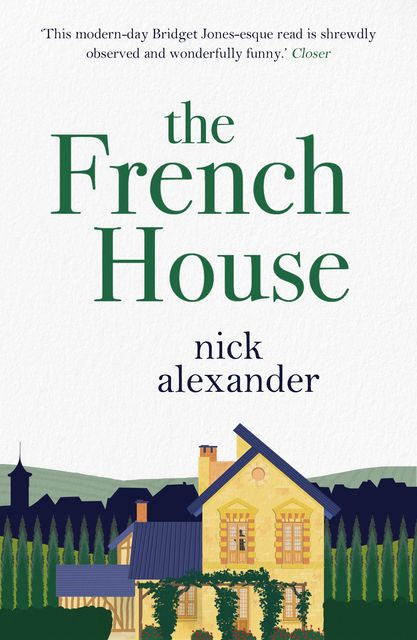 The French House, Nick Alexander