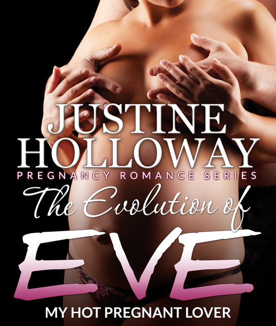 The Evolution of Eve, Justine Holloway