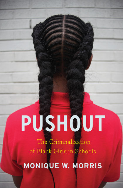 Pushout, Monique W. Morris
