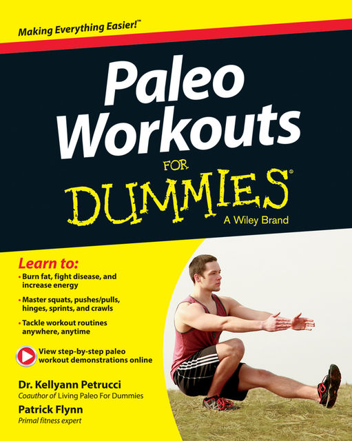 Paleo Workouts For Dummies, Kellyann Petrucci