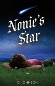 Nonie's Star, D Johnson