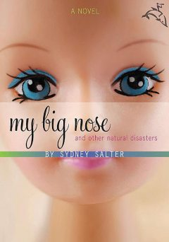 My Big Nose and Other Natural Disasters, Sydney Salter