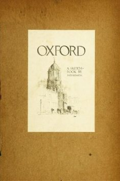 Oxford; A Sketch-Book, Fred Richards
