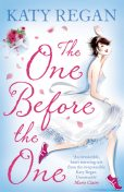 The One Before The One, Katy Regan