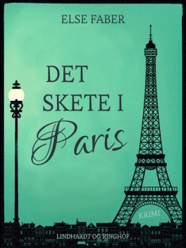 Det skete i Paris, Else Faber