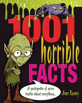 1001 Horrible Facts, Anne Rooney