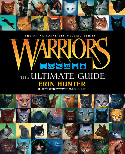 Warriors: The Ultimate Guide, Erin Hunter