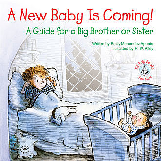 A New Baby Is Coming, Emily Menendez-Aponte