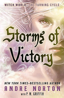 Storms of Victory, Andre Norton, P.M. Griffin
