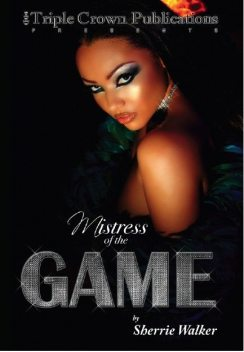 Mistress of the Game, Sherrie Walker