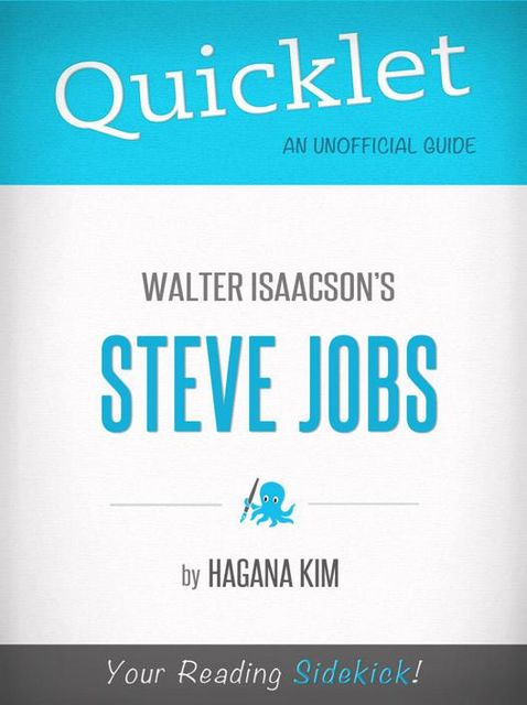 Quicklet on Steve Jobs by Walter Isaacson, Hagana Kim