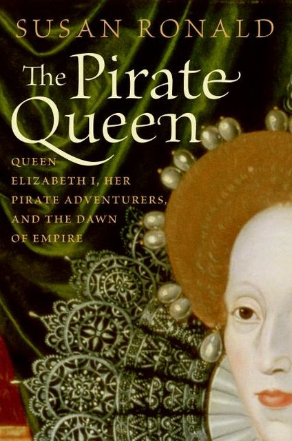 The Pirate Queen, Susan Ronald