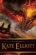 The Very Best of Kate Elliott, Kate Elliott