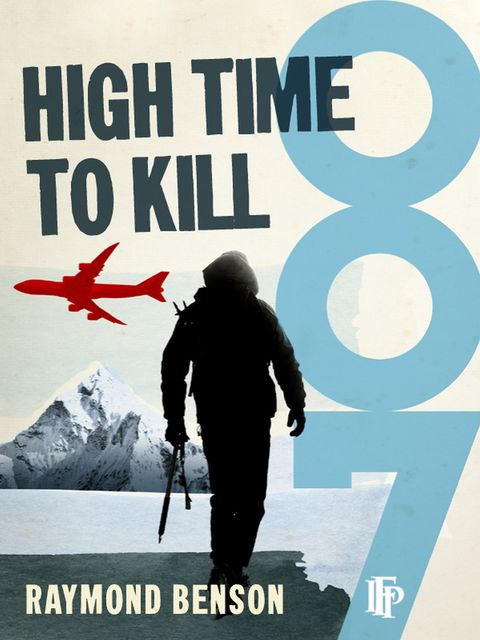 High Time To Kill, Raymond Benson