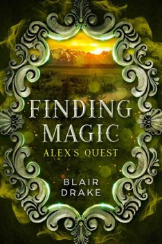 Alex's Quest, Blair Drake