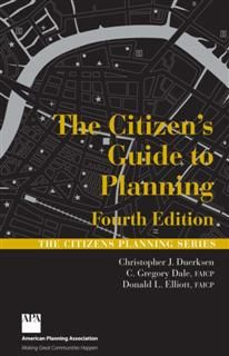 Citizen's Guide to Planning, Christopher J. Duerksen
