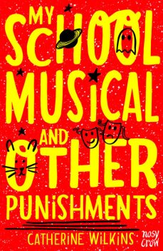 My School Musical and Other Punishments, Catherine Wilkins
