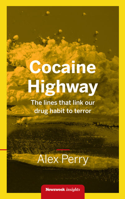 Cocaine Highway, Alex Perry