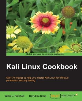 Kali Linux Cookbook, David De Smet, Willie Pritchett