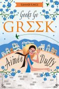Geeks Go Greek (Summer Flings, Book 4), Aimee Duffy