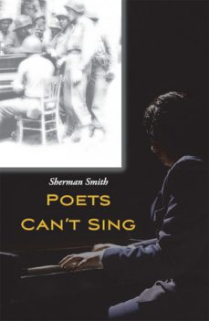 Poets Can't Sing, Smith Sherman