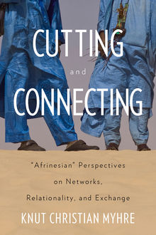 Cutting and Connecting, Knut Christian Myhre