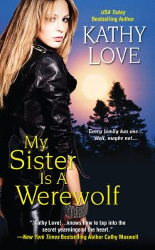 My Sister Is A Werewolf, Kathy Love