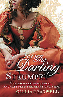 The Darling Strumpet, Gillian Bagwell