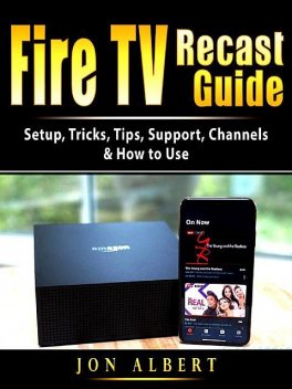 Fire TV Recast Guide, Jon Albert
