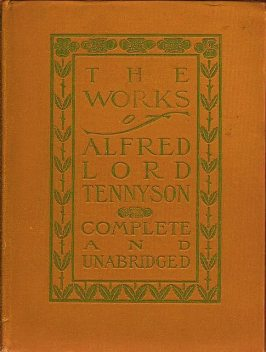 The Complete Works of Alfred Tennyson, Alfred Tennyson