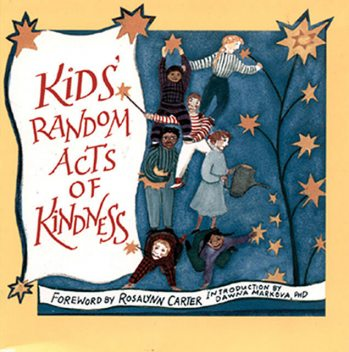 Kids' Random Acts of Kindness, Conari Press