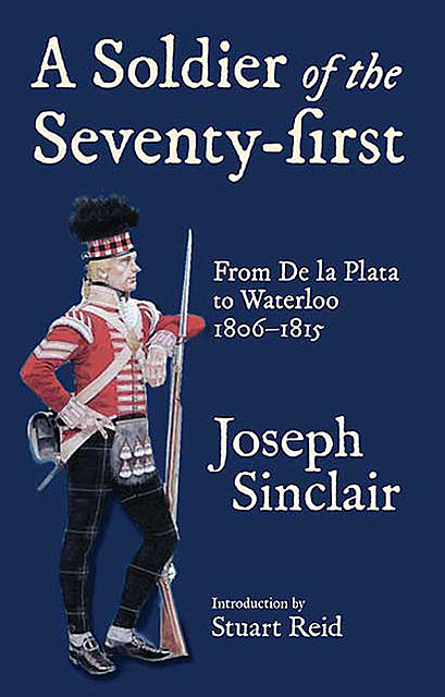 A Soldier of the Seventy-First, Joseph Sinclair