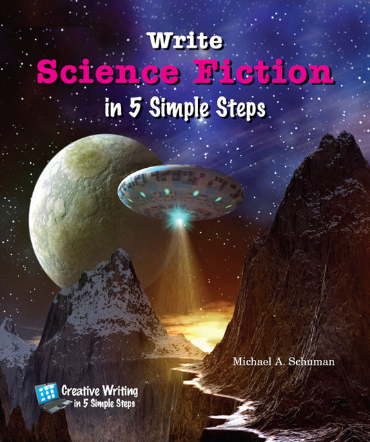 Write Science Fiction in 5 Simple Steps, Michael Schuman