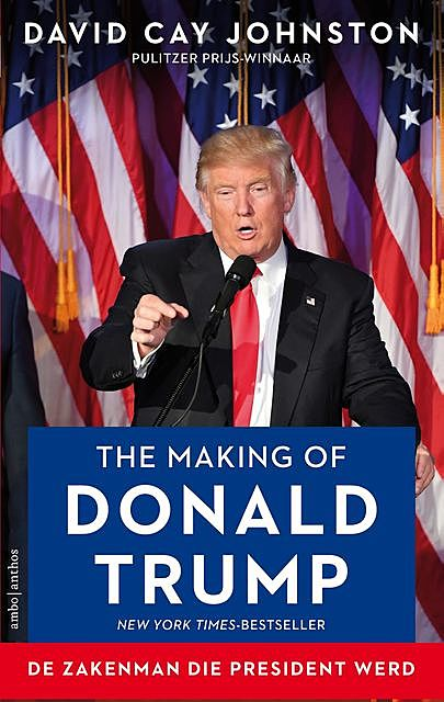 The making of Donald Trump, David Cay Johnston