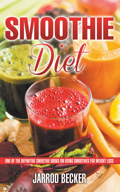 Smoothie Diet, Jarrod Becker