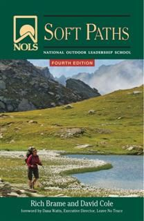 NOLS Soft Paths, David Cole