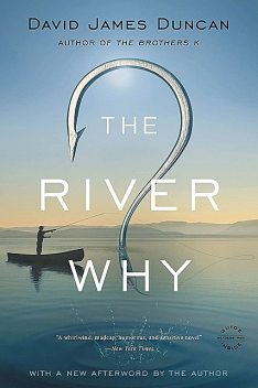 The River Why, David Duncan