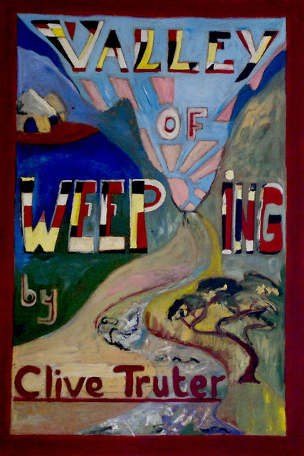 Valley of Weeping, Clive Truter