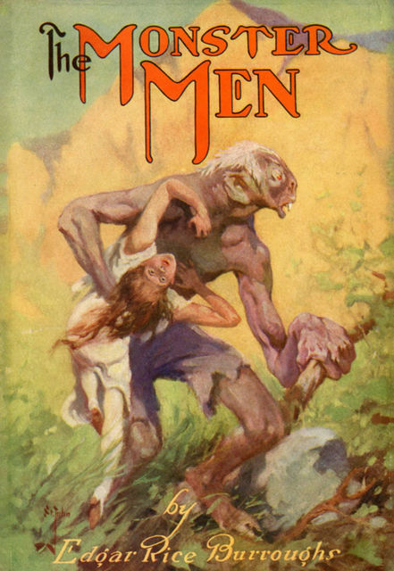 The Monster Men, Edgar Rice Burroughs