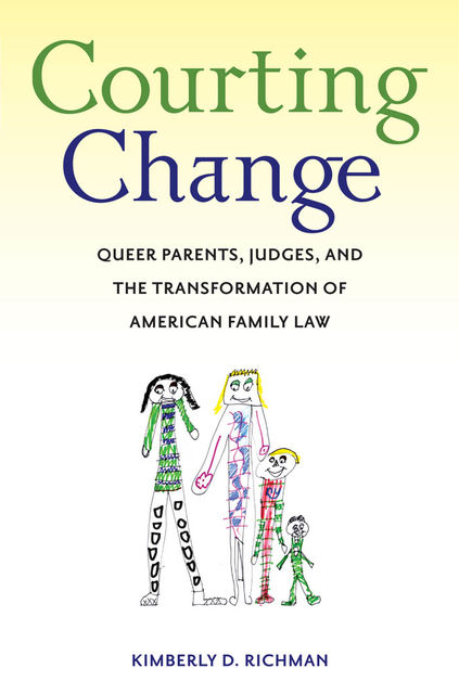 Courting Change, Kimberly D.Richman