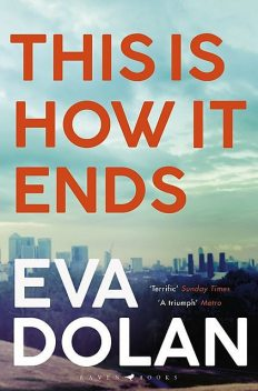 This Is How It Ends, Eva Dolan