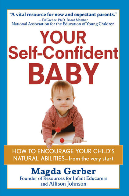 Your Self-Confident Baby, Allison Johnson, Magda Gerber