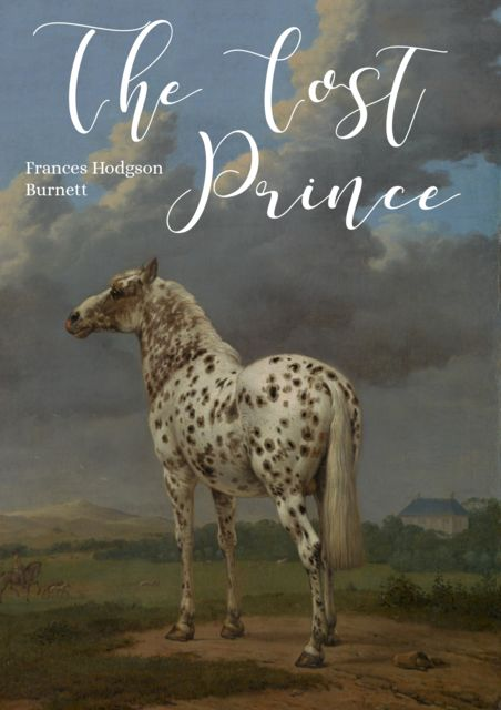 The Lost Prince, Frances Hodgson Burnett