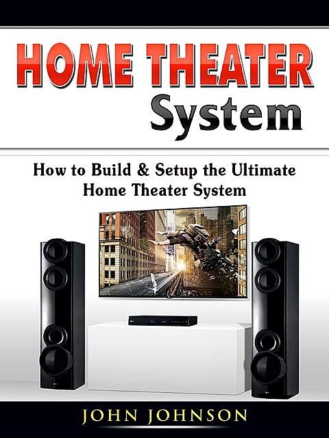 Home Theater System, John Johnson