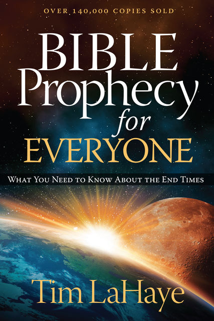 Understanding Bible Prophecy for Yourself, Tim LaHaye